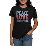 Peace Love Ron Paul Women's Dark T-Shirt