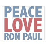 Peace Love Ron Paul Small Poster