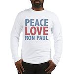 Peace Love Ron Paul Long Sleeve T-Shirt