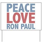Peace Love Ron Paul Yard Sign
