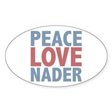 Peace Love Ralph Nader Oval Decal