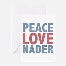 Peace Love Ralph Nader Greeting Card