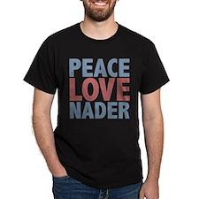 Peace Love Ralph Nader T-Shirt