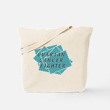 OVARIAN CANCER FIGHTER Tote Bag