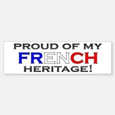 Proud to be French Bumper Bumper Bumper Sticker