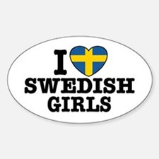 I Love Swedish Girls Oval Decal
