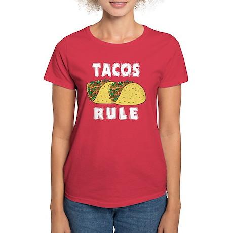 Tacos Rule Women's Dark T-Shirt