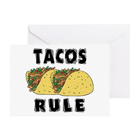 Tacos Rule Greeting Card