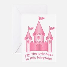 I'm The Princess In This Fairytale Greeting Cards