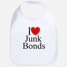 """I Love (Heart) Junk Bonds"" Bib"