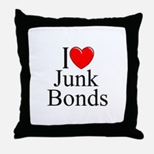 """I Love (Heart) Junk Bonds"" Throw Pillow"
