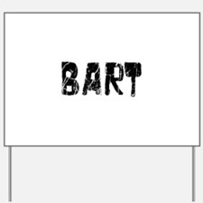 Bart Faded (Black) Yard Sign