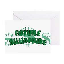 Future Billionaire Greeting Card