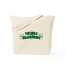 Future Billionaire Tote Bag