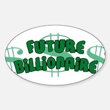 Future Billionaire Oval Decal
