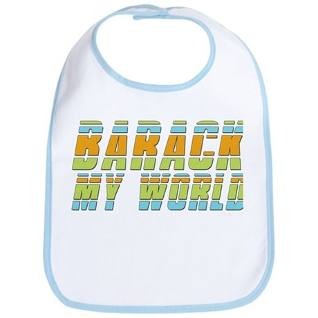 Barack My World Baby Bib