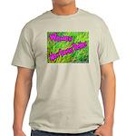 Women Mow Lawns Better Ash Grey T-Shirt