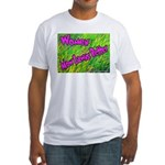Women Mow Lawns Better Fitted T-Shirt