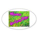 Women Mow Lawns Better Oval Sticker
