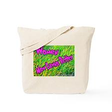 Women Mow Lawns Better Tote Bag