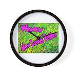 Women Mow Lawns Better Wall Clock