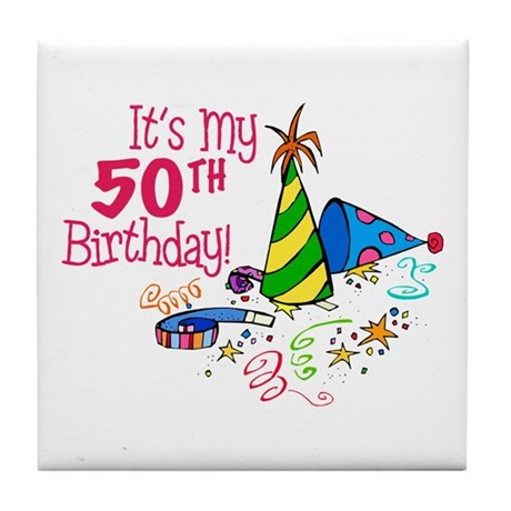 It's My 50th Birthday (Party Hats) Tile Coaster
