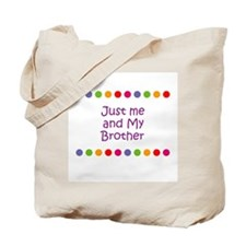 Just me and My Brother Tote Bag
