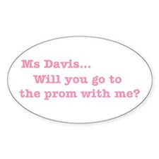 Ms Davis Quote - Pink Oval Decal