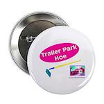 Trailer Park Hoe 2.25