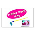Trailer Park Hoe Rectangle Sticker