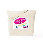 Trailer Park Hoe Tote Bag