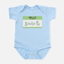 Hello My Name Is Sweetie Pie -  Infant Creeper