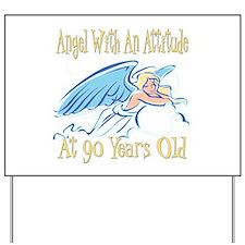 Angel Attitude 90th Yard Sign