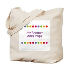 My Brother does Yoga Tote Bag