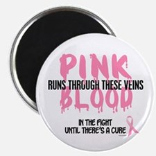 "Pink Blood 1 (In The Fight) 2.25"" Magnet (10 pack)"