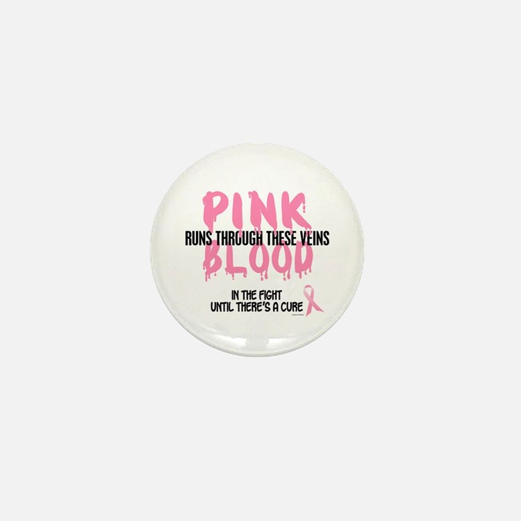 Pink Blood 1 (In The Fight) Mini Button