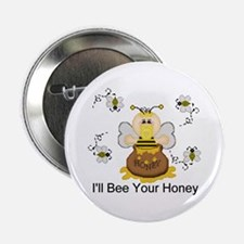 I'll Bee Your Honey Button