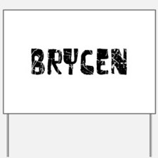Brycen Faded (Black) Yard Sign