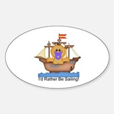 I'd Rather Be Sailing! Oval Decal