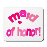Pink Kiss Maid of Honor Mousepad