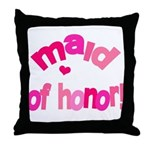 Pink Kiss Maid of Honor Throw Pillow
