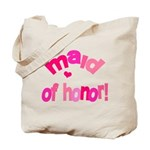 Pink Kiss Maid of Honor Tote Bag