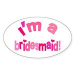 Pink Kiss Bridesmaid Oval Sticker