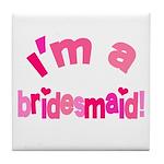Pink Kiss Bridesmaid Tile Coaster