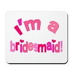 Pink Kiss Bridesmaid Mousepad