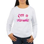 Pink Kiss Bridesmaid Women's Long Sleeve T-Shirt