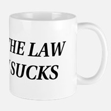I BROKE THE LAW Mug