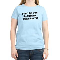You Can't Ref T-Shirt