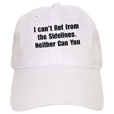 You Can't Ref Baseball Cap