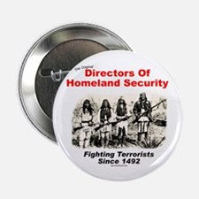 Homeland Security Since 1492 Button